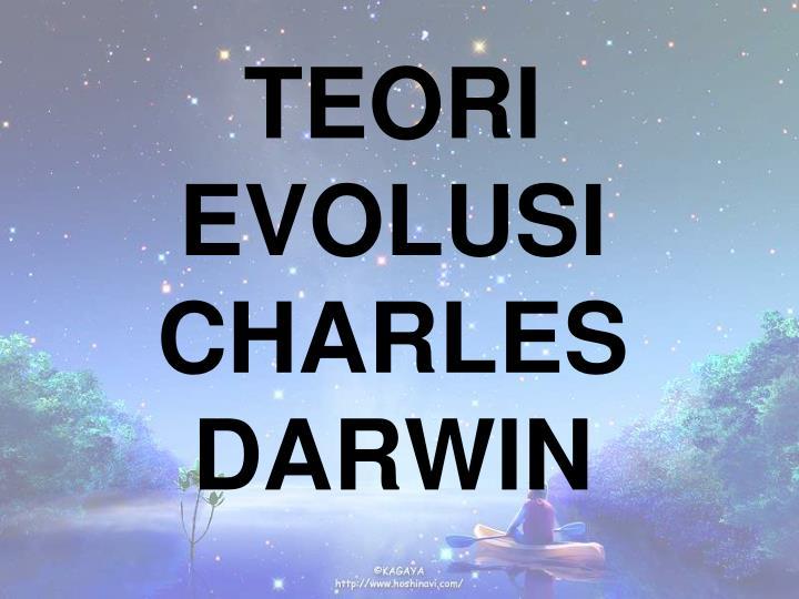 TEORI EVOLUSI CHARLES DARWIN