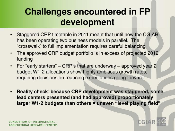 Challenges encountered in FP development