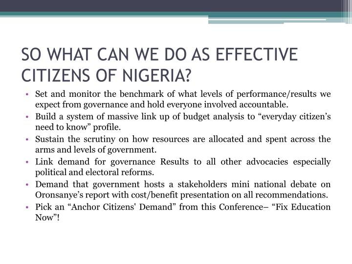 SO WHAT CAN WE DO AS EFFECTIVE CITIZENS OF NIGERIA?