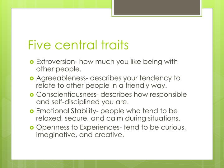 Five central traits