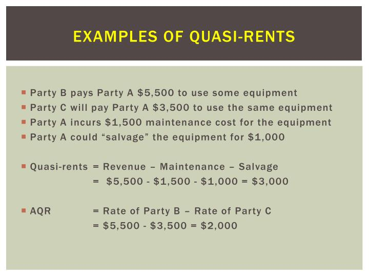 Examples of Quasi-Rents