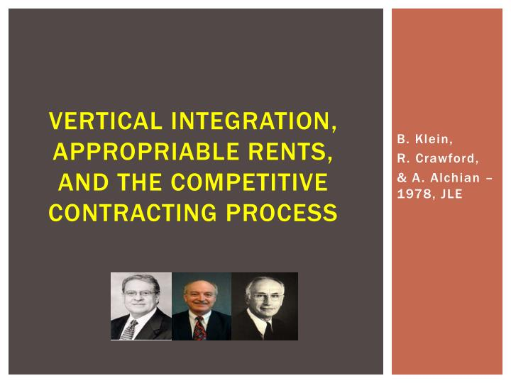 Vertical integration appropriable rents and the competitive contracting process