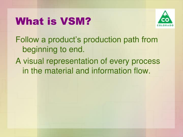 What is vsm