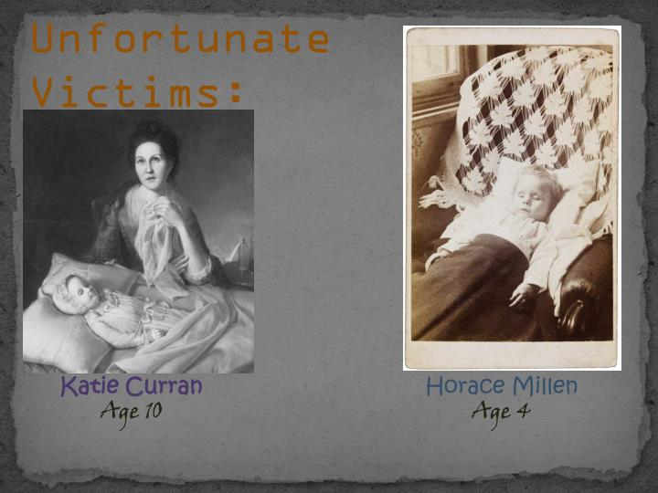Unfortunate Victims:
