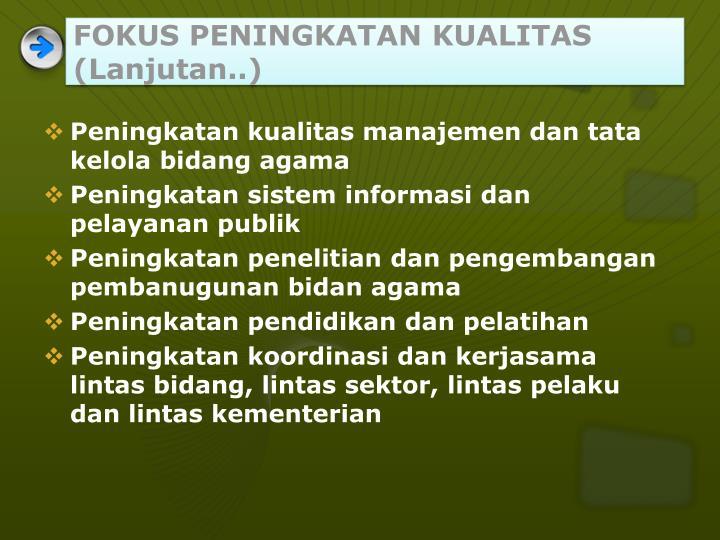 FOKUS PENINGKATAN KUALITAS (