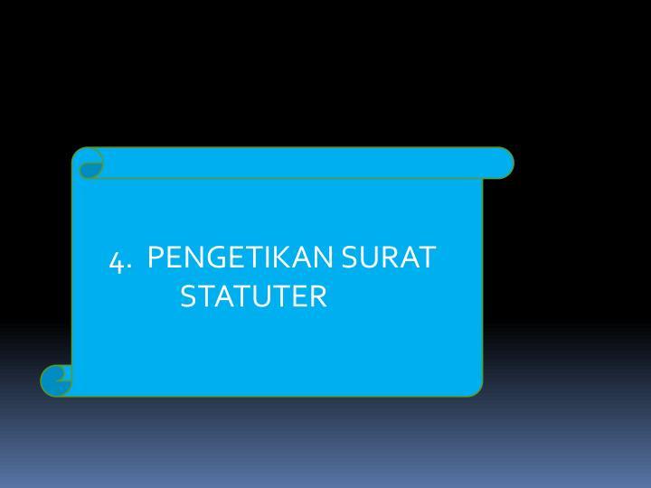 4.  PENGETIKAN SURAT