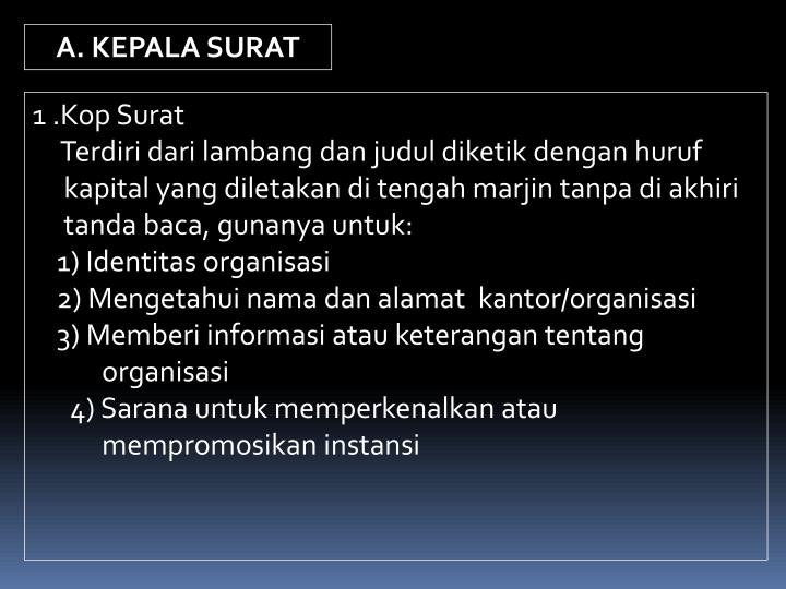 A. KEPALA SURAT