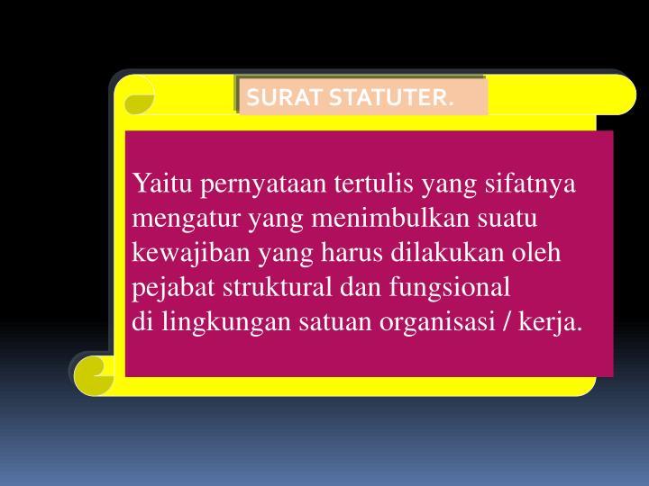 SURAT STATUTER.