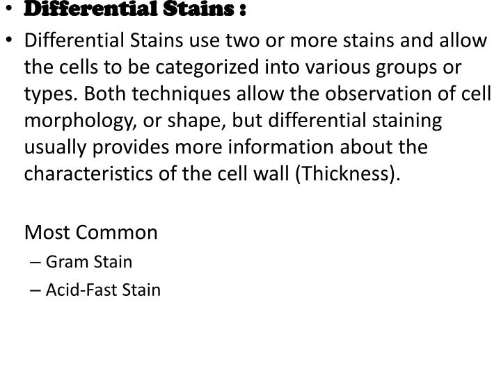 Differential Stains :
