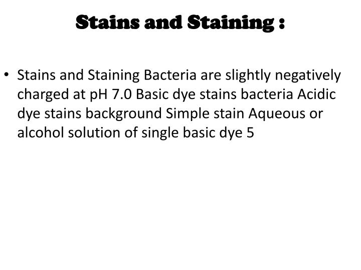 Stains and Staining :