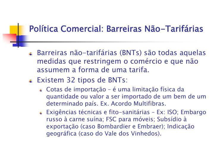 Política Comercial: Barreiras Não-Tarifárias
