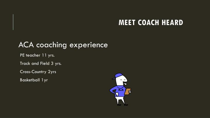 Meet coach heard