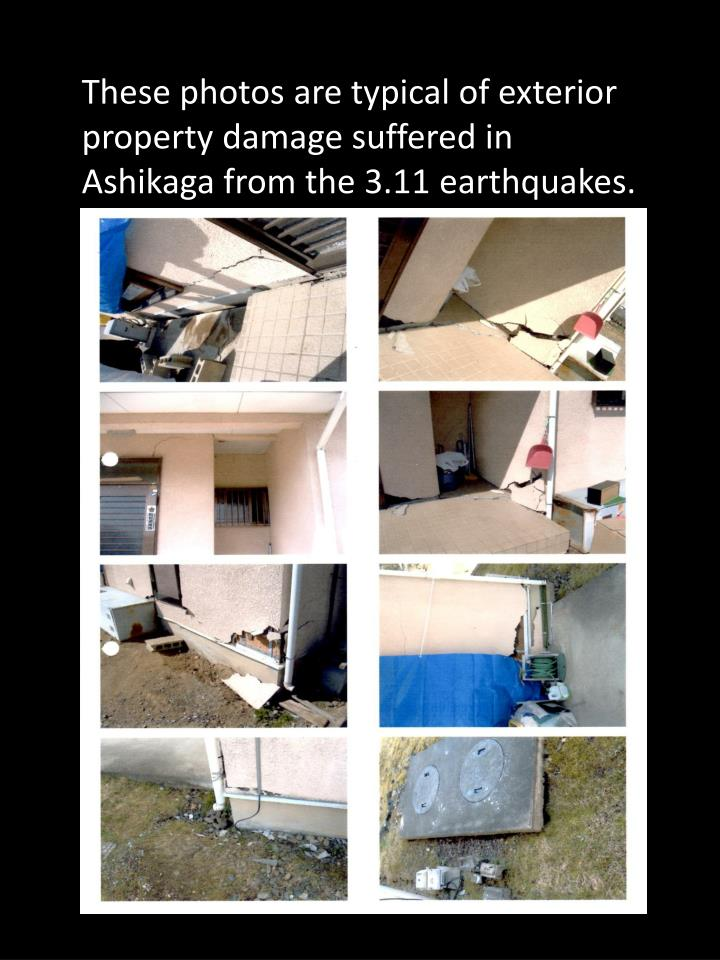 These photos are typical of exterior property damage suffered in Ashikaga from the 3.11 earthquakes.