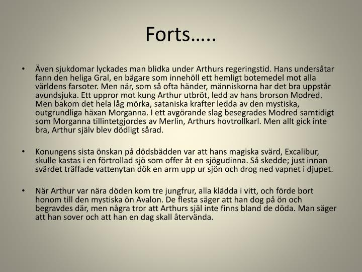 Forts…..