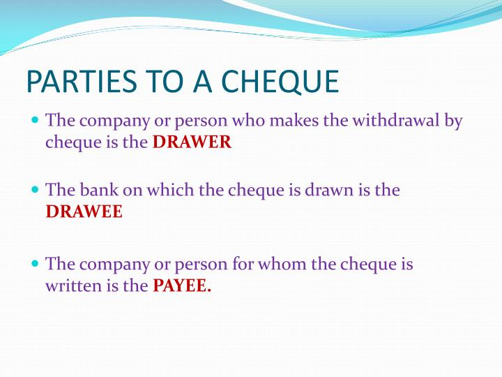 PARTIES TO A CHEQUE