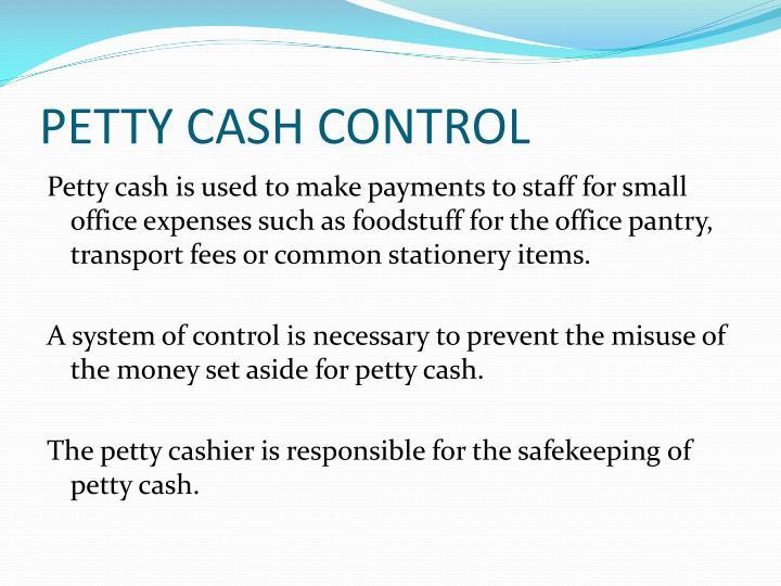PETTY CASH CONTROL