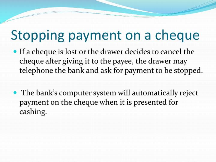 Stopping payment on a