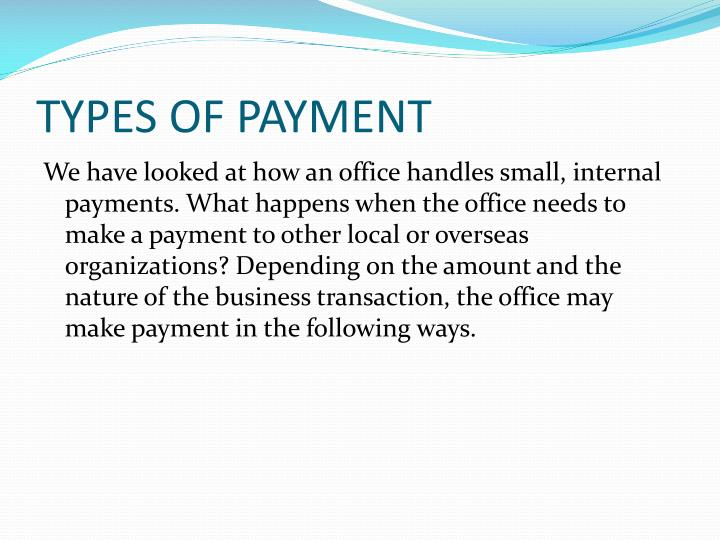 TYPES OF PAYMENT