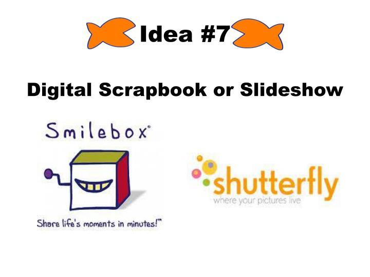 Idea #7