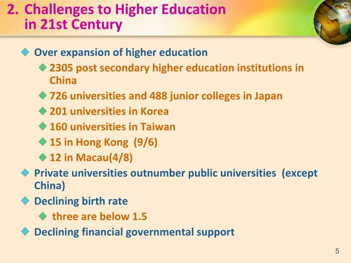 2.Challenges to Higher Education