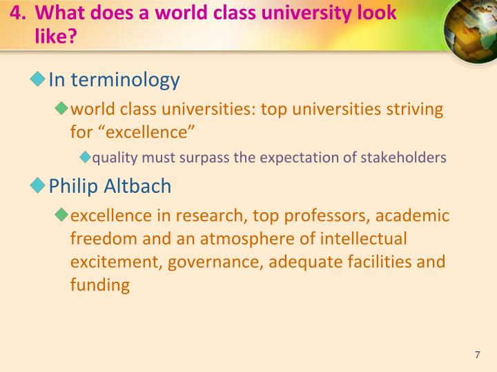 4.What does a world class university look like?