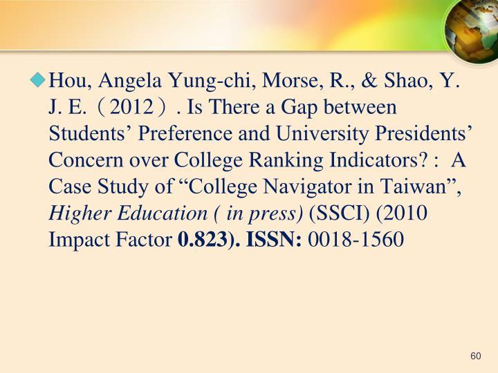 Hou, Angela Yung-chi, Morse, R., & Shao, Y. J. E.