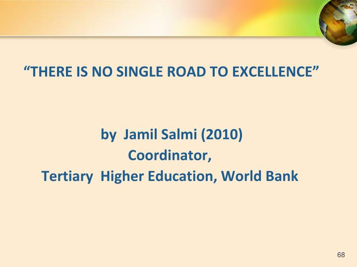 """THERE IS NO SINGLE ROAD TO EXCELLENCE"""