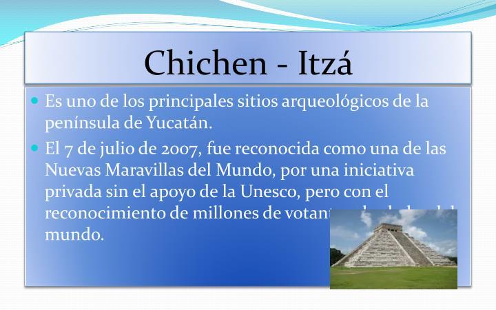 Chichen - Itzá
