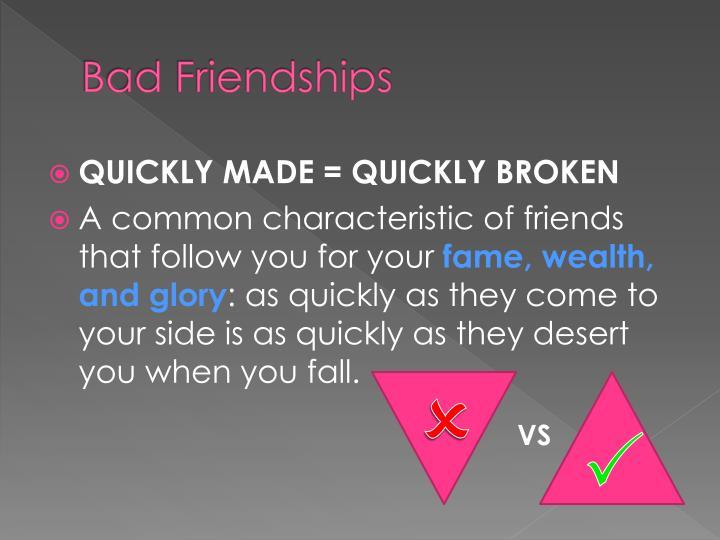 Bad Friendships
