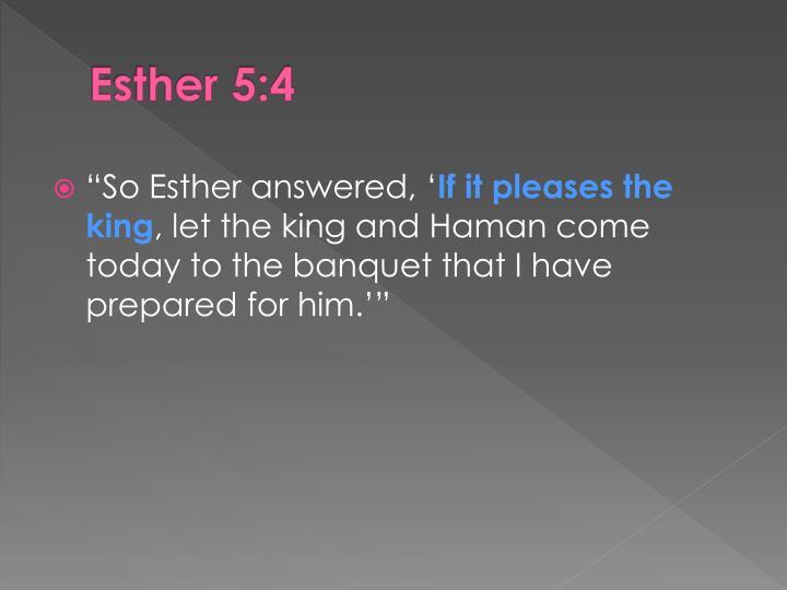 Esther 5:4