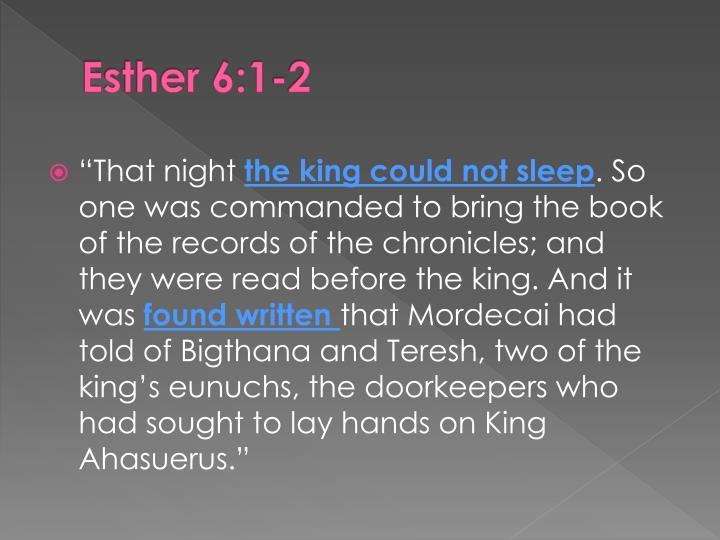 Esther 6:1-2