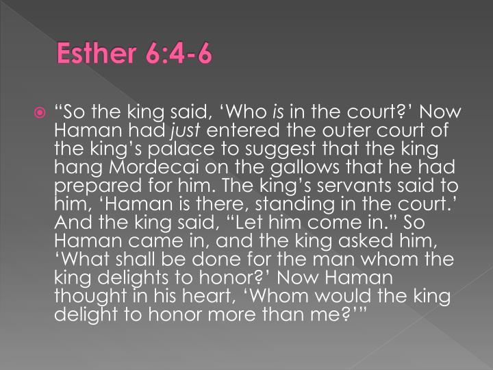 Esther 6:4-6