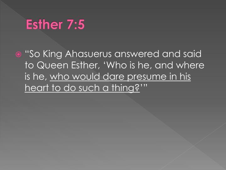 Esther 7:5
