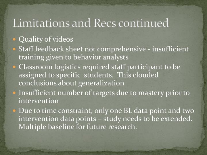 Limitations and Recs continued