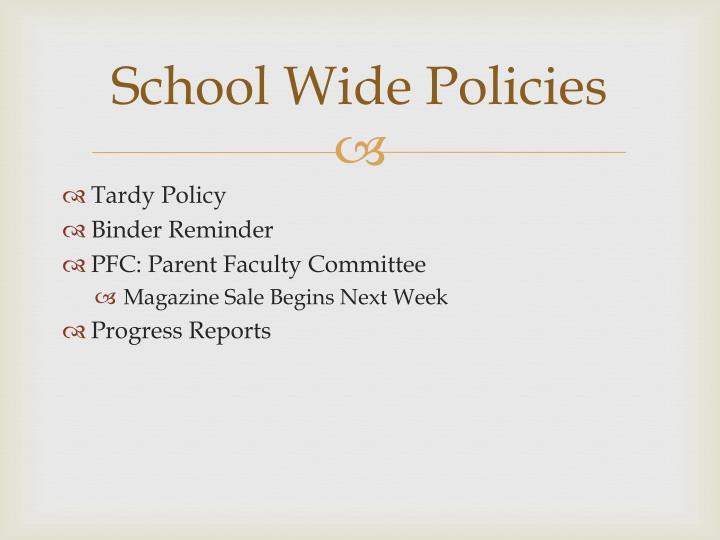 School Wide Policies