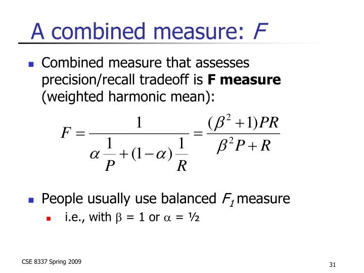A combined measure: