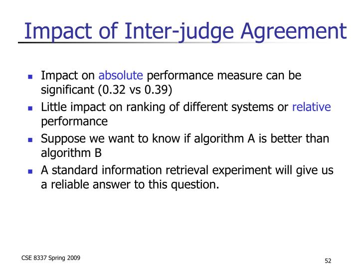 Impact of Inter-judge Agreement