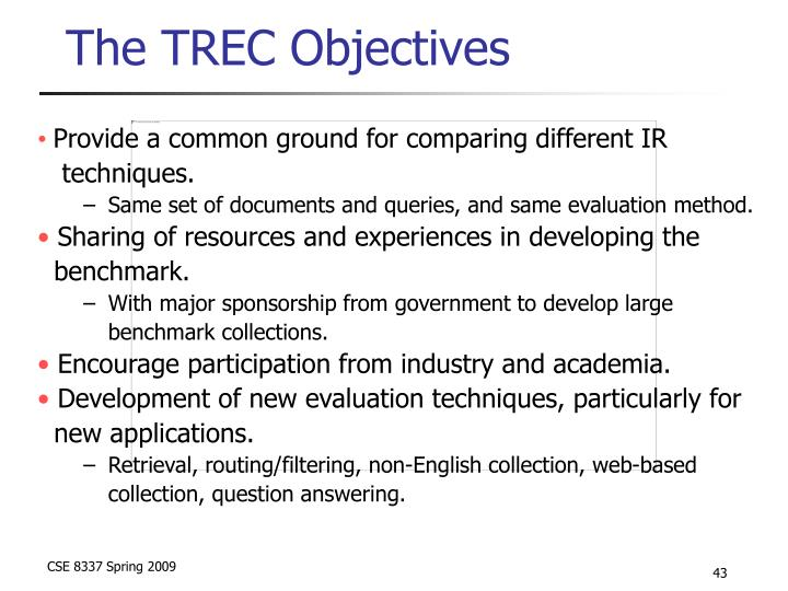 The TREC Objectives