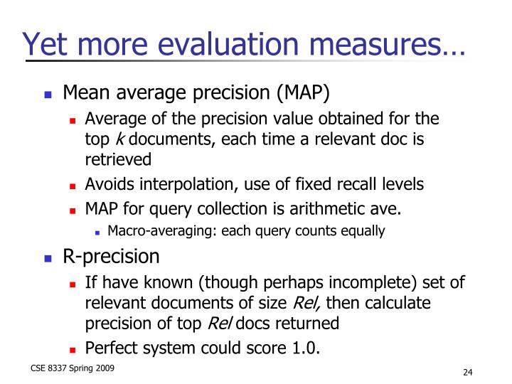 Yet more evaluation measures…