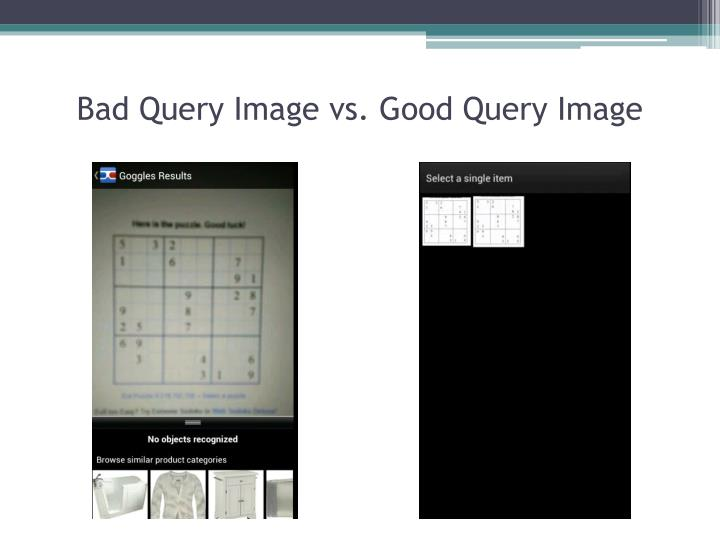 Bad Query Image vs. Good Query Image