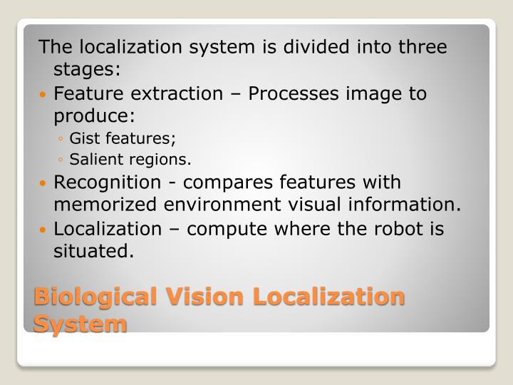 The localization system is divided into three stages: