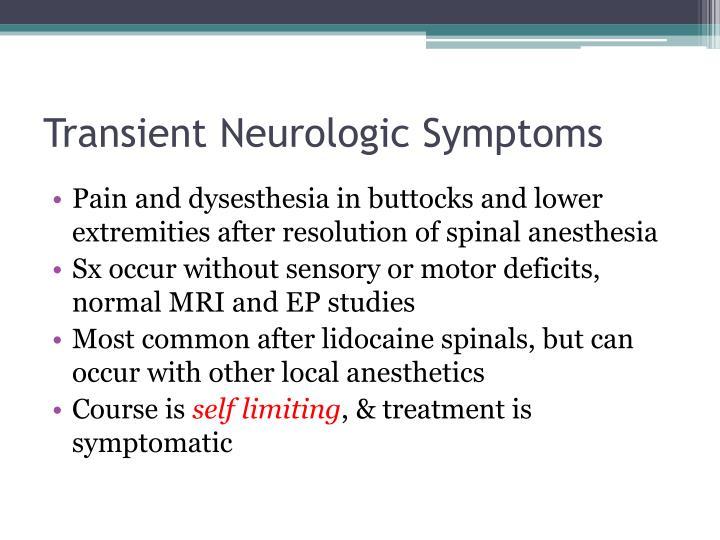 Transient Neurologic Symptoms