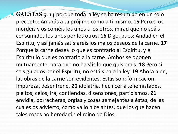 GALATAS 5. 14