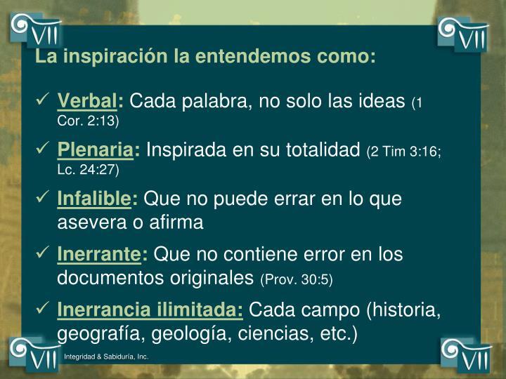 La inspiración la entendemos como: