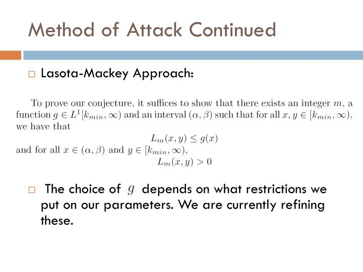 Method of Attack Continued