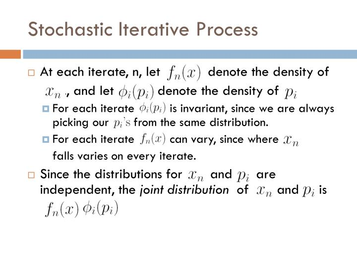 Stochastic Iterative Process