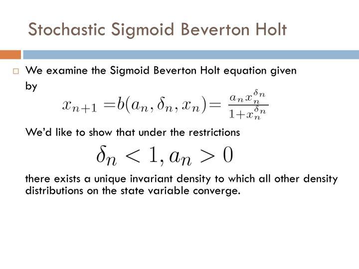 Stochastic Sigmoid