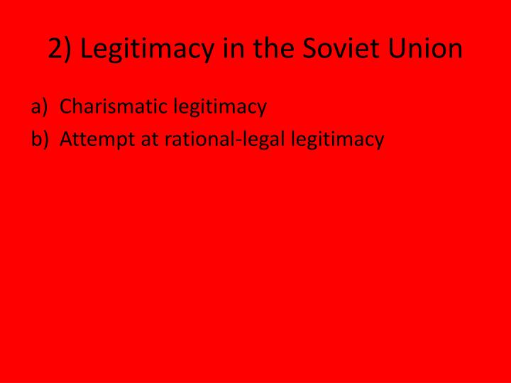 2) Legitimacy in the Soviet Union