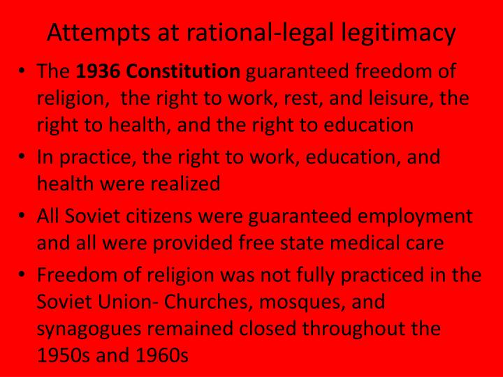 Attempts at rational-legal legitimacy