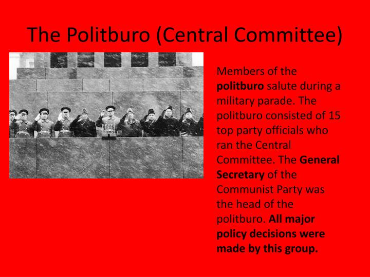 The Politburo (Central Committee)